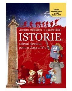 Istorie. Caietul elevului pentru clasa a IV-a Autor Tudora Pitila