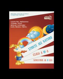 Stiinte ale naturii. Manual pentru Clasa a III-a Semestrul al II-lea (+ CD)