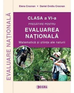 Pregatirea pentru EVALUAREA NATIONALA Matematica si stiinte ale naturii cls. a VI-a