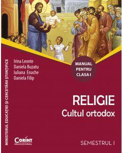Religie. Cultul ortodox. Manual pentru clasa I (sem. I si al II-lea)