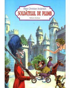 Soldatelul de plumb - H. Ch. Andersen (carte cu ilustratii de arta)