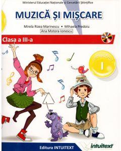 Muzica si miscare. Manual pentru clasa a III-a. Semestrul I + II (editie tiparita+editie digitala)