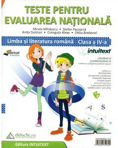 Teste pentru evaluarea nationala, clasa a IV-a Limba si literatura romana. Matematica