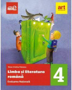 Evaluare nationala la finalul clasei a IV-a. Limba si literatura romana. Teste si bareme