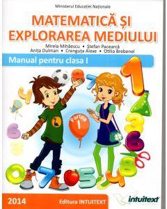 Matematica si explorarea mediului. Manual pentru clasa I, partea I+II