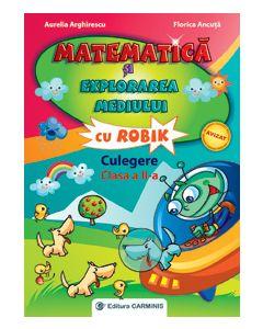 Matematica si explorarea mediului cu Robik. Culegere. Clasa a II-a