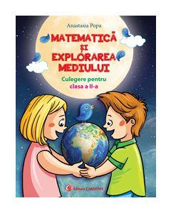 Matematica si explorarea mediului. Culegere pentru clasa a II-a ( Anastasia Popa var. C)