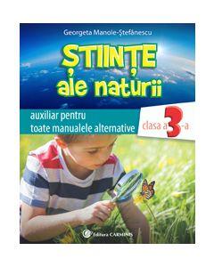 Stiinte ale naturii. Auxiliar pentru toate manualele alternative. Clasa a III-a