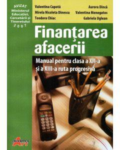 Finantarea afacerii manual pentru clasa a XII-a si a XIII-a ruta progresiva