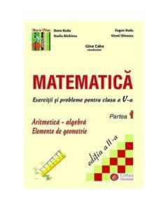 Matematica - exercitii si probleme pentru clasa a V-a, partea I, ed. a II-a