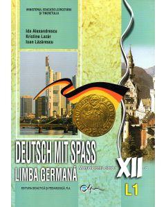 Limba germana Deutsch mit Spass L1. Manual pentru clasa a XII-a