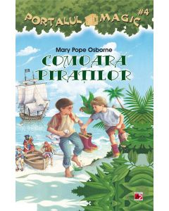Comoara piratilor. Portalul magic nr. 4 Editia a II-a