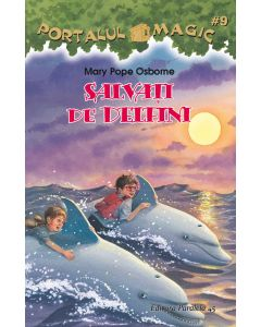 Salvati de delfini. Portalul magic nr. 9