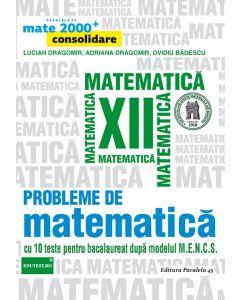 Probleme de matematica pentru clasa a XII-a