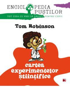 Cartea experimentelor stiintifice. Seria enciclopedia pustilor ( editia 2018 )