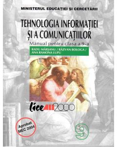 Tehnologia informatiei si comunicatiilor. Manual Cl a IX-a