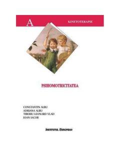 Psihomotricitatea - Constantin Albu, Adriana Albu