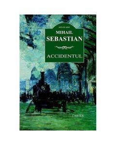 Accidentul ed. 2016 - Mihail Sebastian