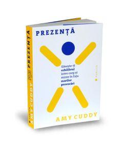 Prezenta - Amy Cuddy