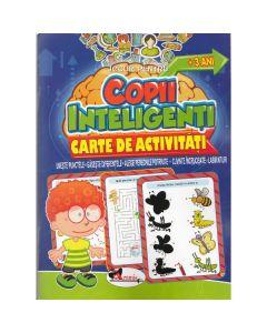 Jocuri pentru copii inteligenti. Carte de activitati +3 ani