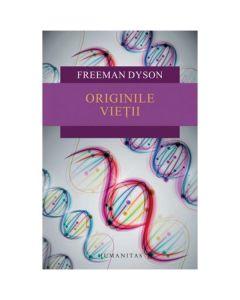 Originile vietii - Freeman Dyson