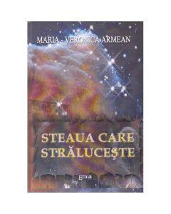 Steaua care straluceste ed.2 - Maria-Veronica Armean