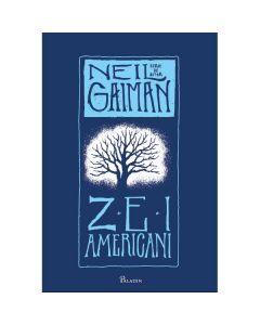 Zei americani ed.2014 - Neil Gaiman