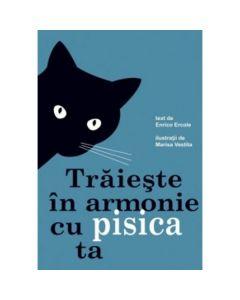 Traieste in armonie cu pisica ta - Enrico Ercole