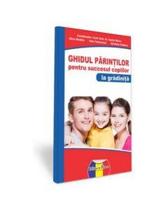 Ghidul parintilor pentru succesul copiilor la gradinita - Vasile Molan