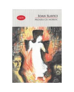 Moara cu noroc (Carte pentru toti. Vol.4) - Ioan Slavici