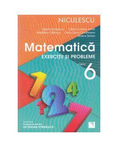 Matematica cls 6 Exercitii si probleme ed.2016 - Valeria Buduianu, Calina-Cristina Irimie