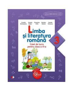 Limba si literatura romana cls 3 caiet - Cornelia Bertesteanu, Daniela Besliu