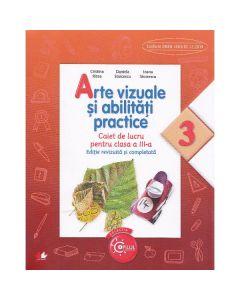Arte vizuale si abilitati practice cls 3 caiet - Cristina Rizea (editie revizuita si completata)