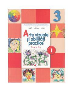 Arte vizuale si abilitati practice - Clasa a 3-a. Sem. 1 - Manual + CD - Cristina Rizea, Daniela Stoicescu, Ionela Stoicescu