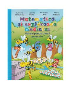 Matematica si explorarea mediului - Clasa a 1-a. Partea II - Manual + CD - Gabriela Barbulescu, Daniela Besliu