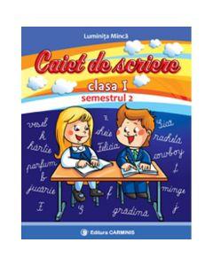 Caiet se scriere cls 1 Semestrul 2 (cd) - Luminita Minca