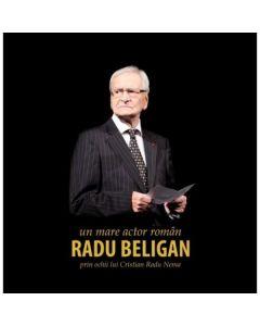 Radu Beligan, un mare actor roman prin ochii lui Cristian Radu Nema