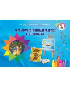 Arte vizuale si abilitati practice - Clasa 1 - Adina Grigore, Cristina Ipate-Toma, Claudia Negritoiu