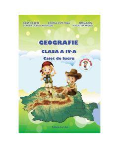Geografie - Clasa a 4-a - Caiet de lucru - A. Grigore, C. Ipate-Toma, C. Negritoiu, A. Anghel, M. Raicu