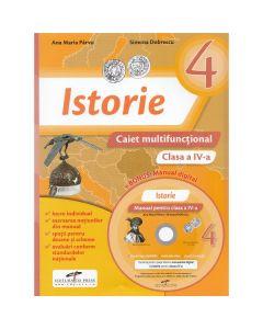 Istorie - Clasa a 4-a - Caiet multifunctional + CD - Ana Maria Parvu, Simona Dobrescu