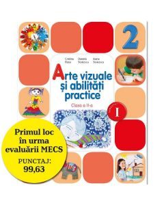 Arte vizuale si abilitati practice cls 2 sem.1 + CD - Cristina Rizea, Daniela Stoicescu