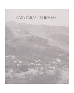 Casa taranului roman - Paul Gherasim, Marius Pandele