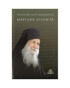 Marturie athonita - Gheronda Iosif Vatopedinul