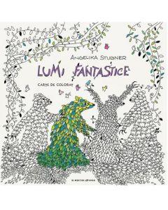 Lumi fanstastice - Carte de colorat - Angelika Stubner