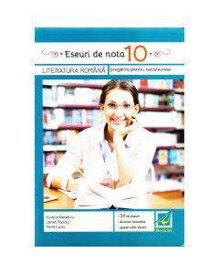 Eseuri de nota 10. Romana pentru BAC - Aurelia Nedelcu, Janet Popoiu