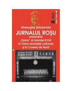 Jurnalul rosu - Gheorghe Ghiulamila
