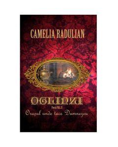 Oglinzi vol.2: Orasul unde tace Dumnezeu - Camelia Radulian