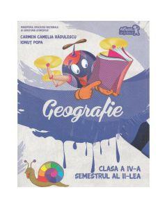 Geografie - Clasa a 4-a - Sem.2 + CD - Carmen Camelia Radulescu, Ionut Popa