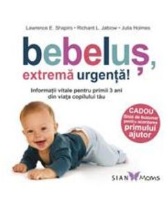 Bebelus, extrema urgenta! - Lawrence E. Shapiro