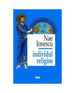 Individul religios - Nae Ionescu